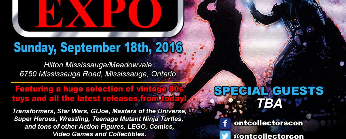 Mississauga Collectors Expo 2016 is September 18th in Mississauga Ontario