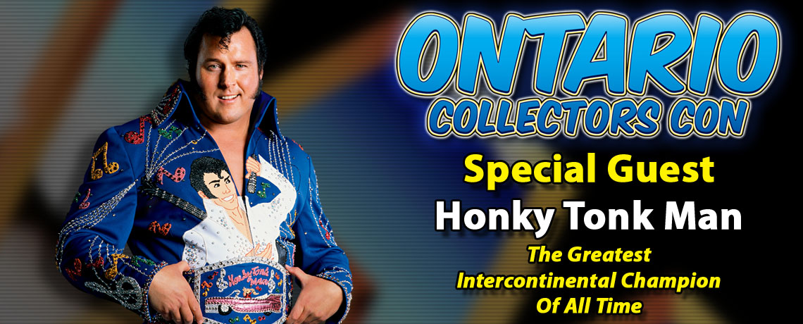 WWE Legend The Honky Tonk Man to attend Ontario Collectors Con 2017