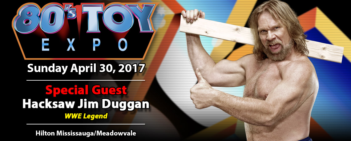 WWE Legend Hacksaw Jim Duggan at 80s Toy Expo 2017