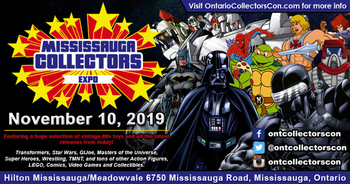 Mississauga Collectors Expo 2019 is November 10th in Mississauga Ontario